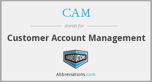 CAM - Customer Account Management