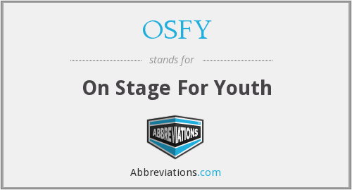OSFY - On Stage For Youth