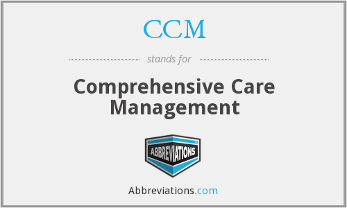 CCM - Comprehensive Care Management