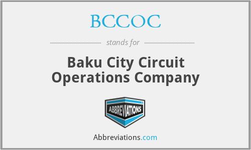 BCCOC - Baku City Circuit Operations Company