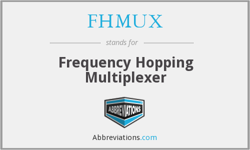 What does FHMUX stand for?