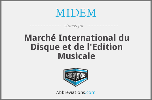 What does MIDEM stand for?