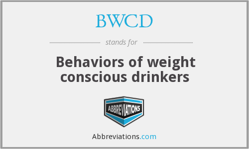 BWCD - Behaviors of weight conscious drinkers