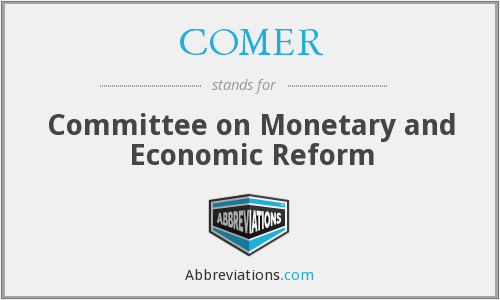What does COMER stand for?
