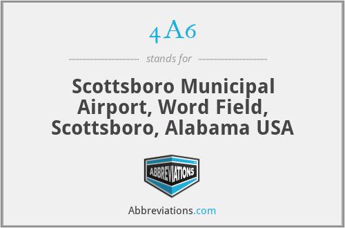 4A6 - Scottsboro Municipal Airport, Word Field, Scottsboro, Alabama USA