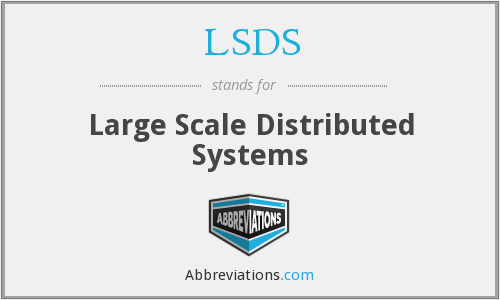 What does LSDS stand for?