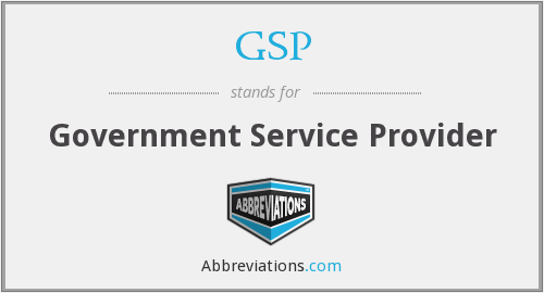 GSP - Government Service Provider