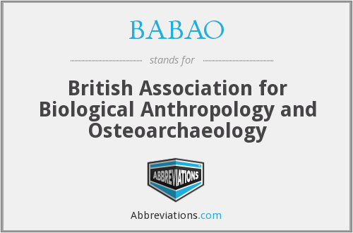 BABAO - British Association for Biological Anthropology and Osteoarchaeology