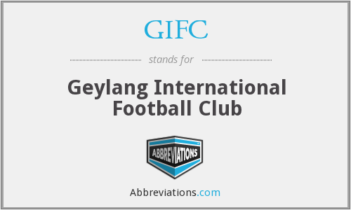 GIFC - Geylang International Football Club