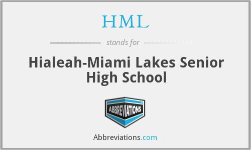 HML - Hialeah-Miami Lakes Senior High School