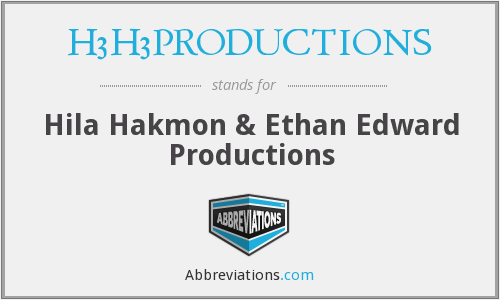 H3H3PRODUCTIONS - Hila Hakmon & Ethan Edward Productions