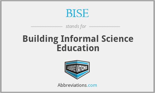 BISE - Building Informal Science Education