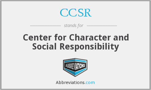 CCSR - Center for Character and Social Responsibility