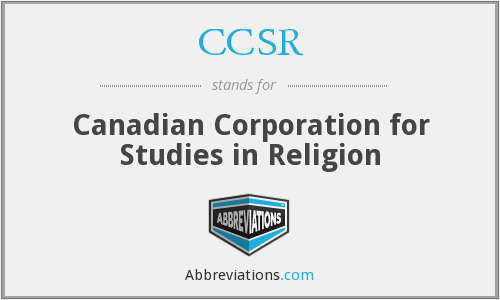 CCSR - Canadian Corporation for Studies in Religion