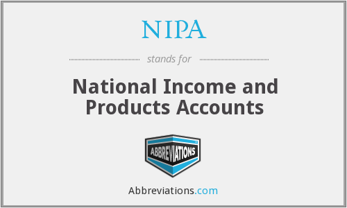 NIPA - National Income and Products Accounts