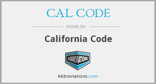 What does CAL CODE stand for?