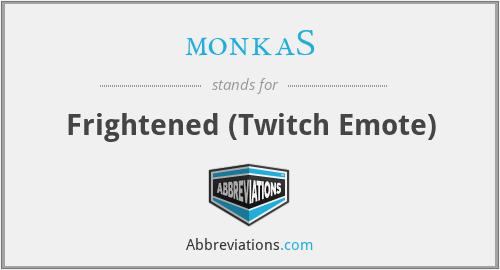 monkaS - Frightened (Twitch Emote)