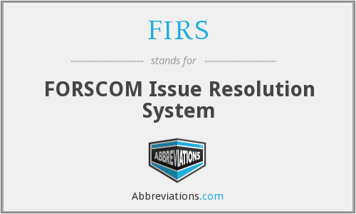 FIRS - FORSCOM Issue Resolution System