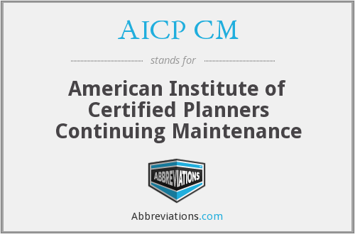 What does AICP CM stand for?