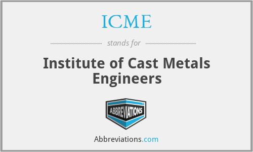 ICME - Institute of Cast Metals Engineers
