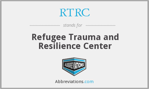 RTRC - Refugee Trauma and Resilience Center
