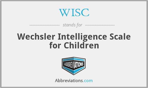 WISC - Wechsler Intelligence Scale for Children