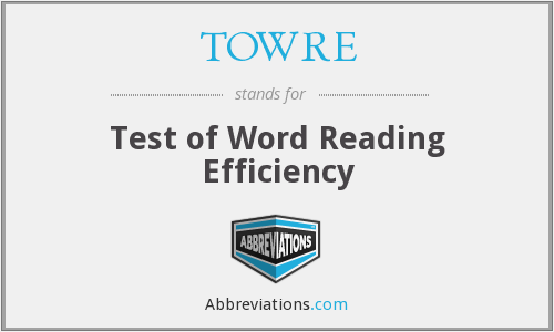 What does TOWRE stand for?