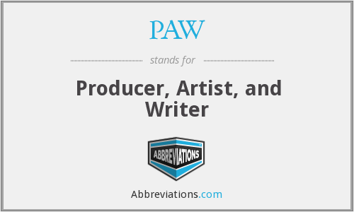 PAW - Producer, Artist, and Writer