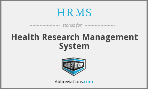 HRMS - Health Research Management System