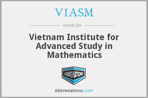 What does VIASM stand for?