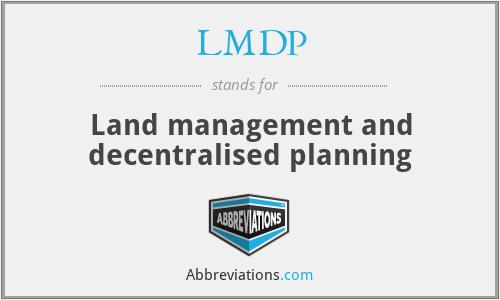 LMDP - Land management and decentralised planning