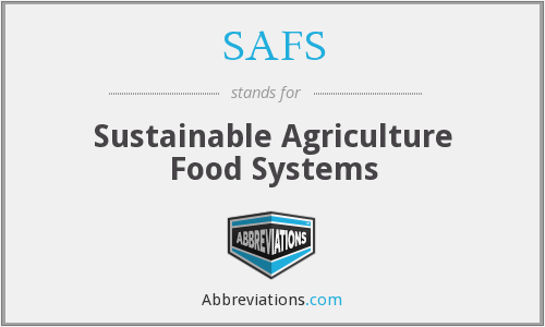 SAFS - Sustainable Agriculture Food Systems
