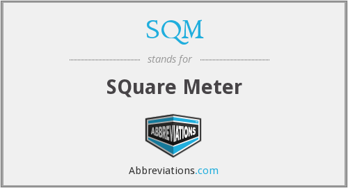 SQM - SQuare Meter