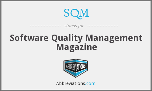 SQM - Software Quality Management Magazine