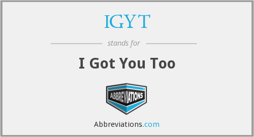 What does IGYT stand for?