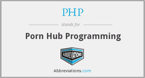 PHP - Porn Hub Programming