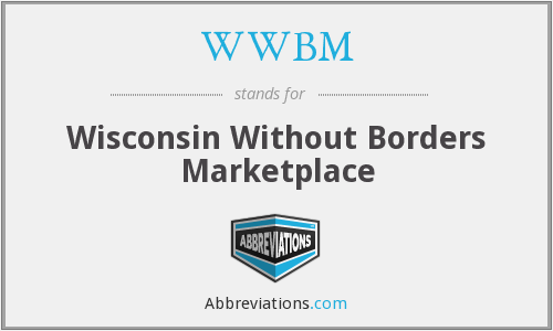 WWBM - Wisconsin Without Borders Marketplace