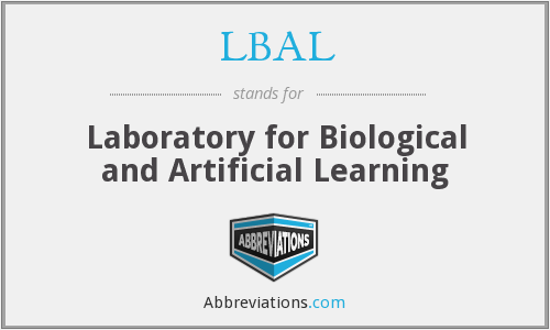LBAL - Laboratory for Biological and Artificial Learning