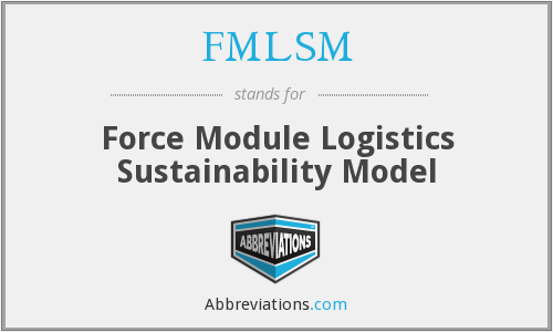 FMLSM - Force Module Logistics Sustainability Model