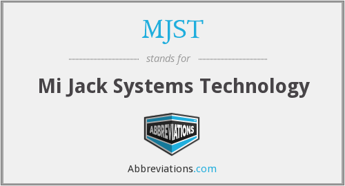 What does MJST stand for?