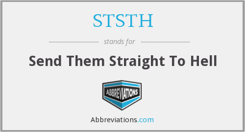 What does STSTH stand for?