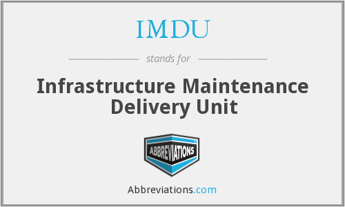 IMDU - Infrastructure Maintenance Delivery Unit