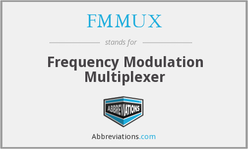 What does FMMUX stand for?