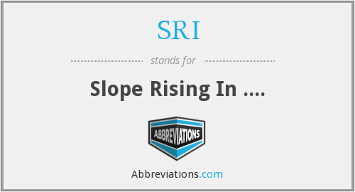 SRI - Slope Rising In ....