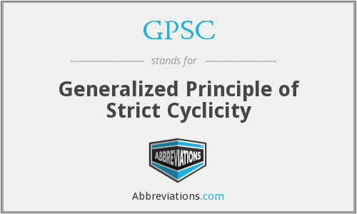 GPSC - Generalized Principle of Strict Cyclicity