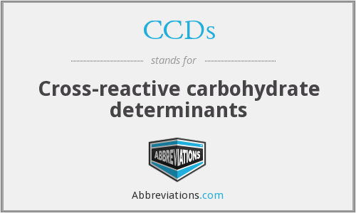 CCDs - Cross-reactive carbohydrate determinants