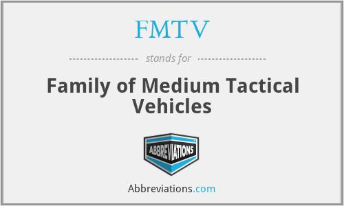 FMTV - Family of Medium Tactical Vehicles