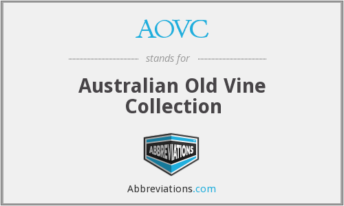 AOVC - Australian Old Vine Collection