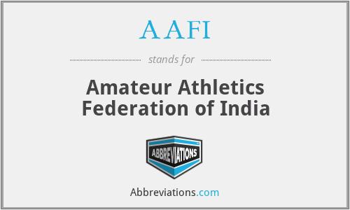 AAFI - Amateur Athletics Federation of India