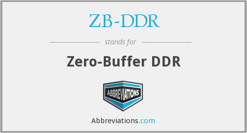 What does ZB-DDR stand for?